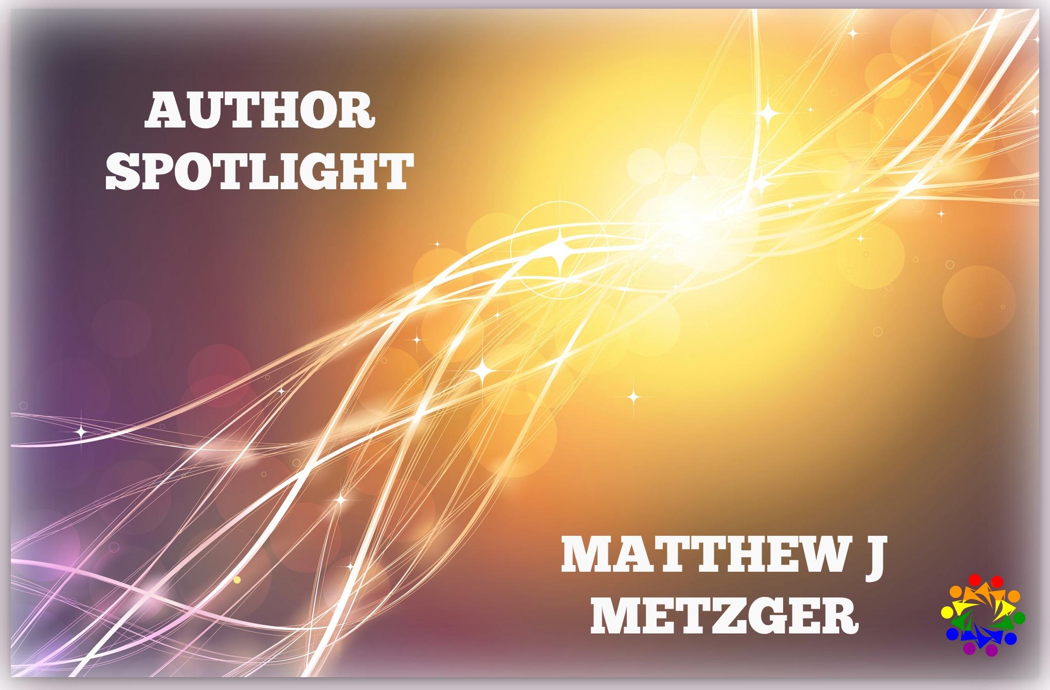 AUTHOR SPOTLIGHT MATTHEW J